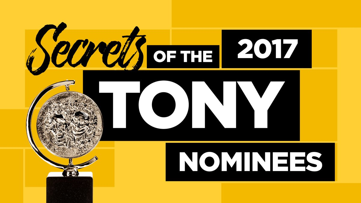 Still - Secrets of the Tony Nominees